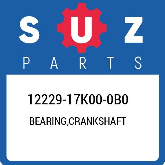 12229-17K00-0B0 Suzuki Bearing,crankshaft 1222917K000B0, New Genuine OEM Part